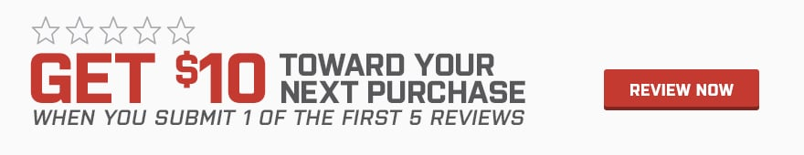 Get $10 toward your next purchase when you submit 1 of the first 5 reviews. Review Now.