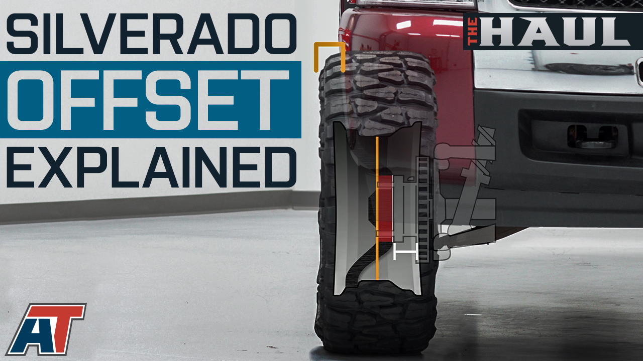 How To Choose Wheel Offset For Your Chevy Silverado - The Haul